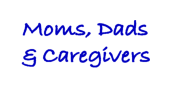 Parents & Caregivers